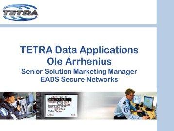 TETRA Data Applications Ole Arrhenius