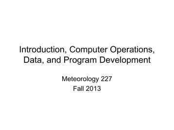 Intro to Fortran, Computer Operations, Data, and Program ...