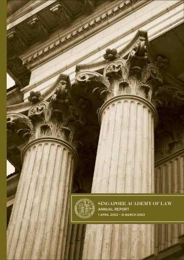 SAL Annual Report 2002-03 - Singapore Academy of Law