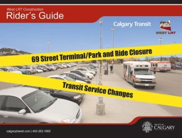 West LRT Construction Rider's Guide | PAGE 1 - Calgary Transit