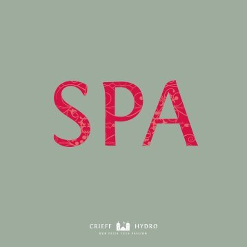 Download our Spa brochure - Crieff Hydro
