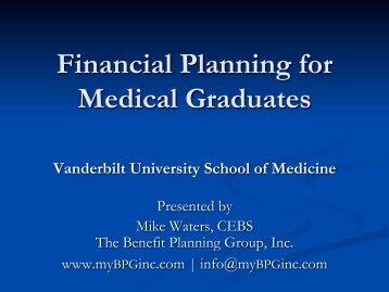 Financial Planning for Medical Graduates - Vanderbilt School of ...