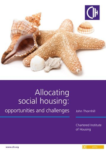 Allocating social housing: opportunities and challenges - Chartered ...
