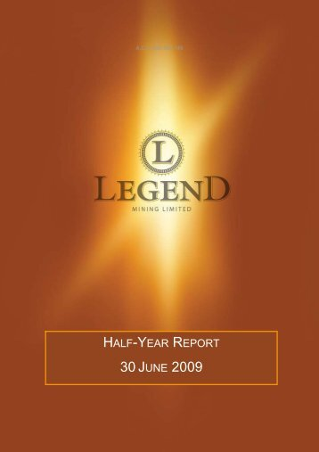 Half Yearly Report 30 June 2009 - Legend Mining