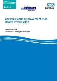 Carlisle Health Improvement Plan Health Profile 2012 - Carlisle City ...