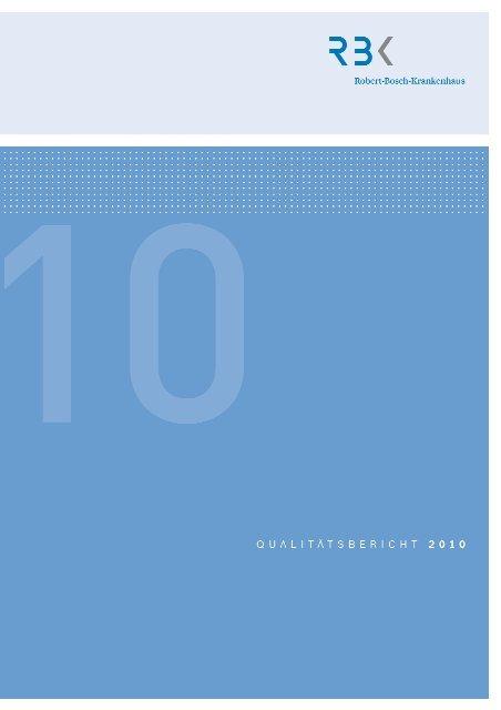 Robert-Bosch-Krankenhaus Qualitätsbericht 2010 Struktur- und ...