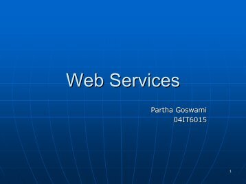 Web Services - School of Information Technology, IIT kharagpur