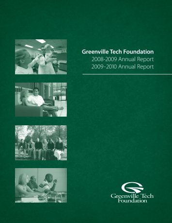 Greenville Tech Foundation 2008-2009 Annual Report 2009-2010 ...