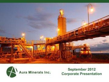 September 2012 Corporate Presentation - Aura Minerals Inc.