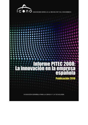Informe_PITEC 2008 _2010_ - ICONO - Fundación Española para ...