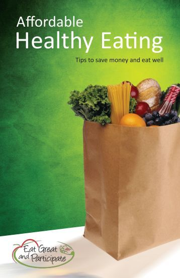 Affordable Healthy Eating - Healthy Students Healthy Schools