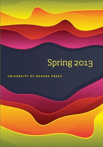 Spring 2013 - University of Nevada Press