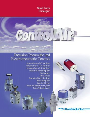 Precision Pneumatic and Electropneumatic ... - Industrial Controls
