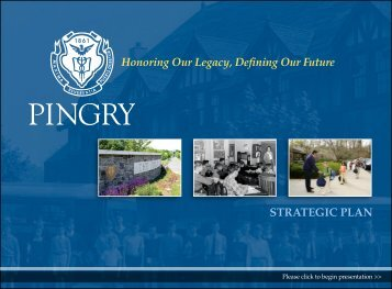 to view the Strategic Plan presentation - Pingry School