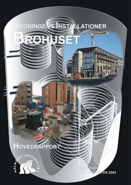 1 Indledning – Brohuset - It.civil.aau.dk - Aalborg Universitet
