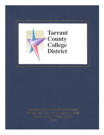 TCC 2003 CAFR - Tarrant County College