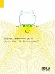 Lichtsysteme – funktional und effizient Luminaire systems - Regiolux