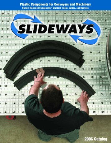 Slideways 2006 Catalog - Rainbow Precision Products, Inc.