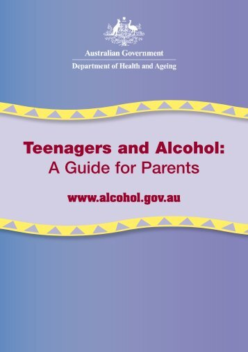 Teenagers and Alcohol: A guide for parents
