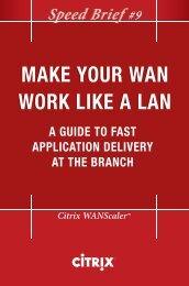 MAKE YOUR WAN WORK LIKE A LAN MAKE ... - IT World Canada