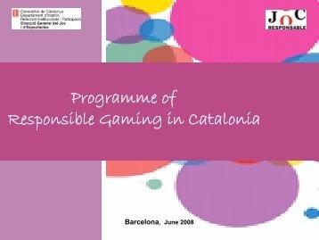 Responsible Gaming Program in Catalonia - European Association ...