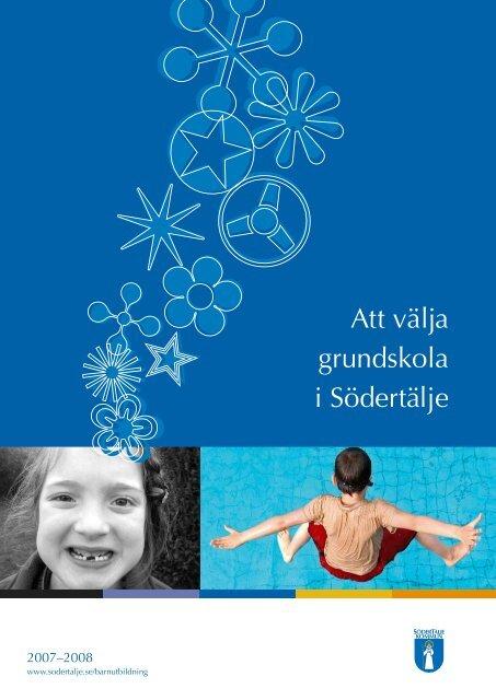 Att välja grundskola i Södertälje - Södertälje kommun