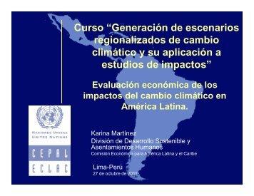 Evaluacion economica de los impactos de cambio climatico