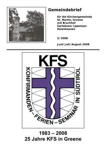 1983 – 2008 25 Jahre KFS in Greene