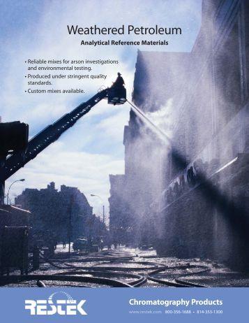 Weathered Petroleum Reference Materials (PDF) - Restek Corporation
