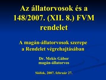 Az állatorvosok és a 148/2007. (XII. 8.)FVM rendelet - Hungarovet