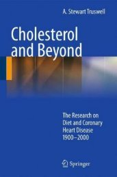 Cholesterol and Beyond - The Research on Diet and Coronary Heart Disease 1900-2000