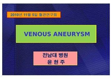 VENOUS ANEURYSM