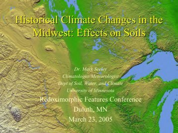 Historical Climate Changes in the Midwest: Effects on Soils
