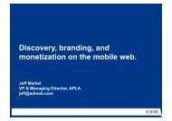 Discovery, branding, and monetization on the mobile web.