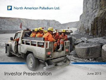 Investor Presentation - North American Palladium