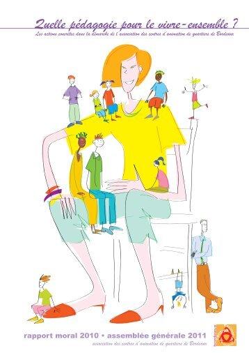 Rapport Moral 2010 - Association des centres d'animation de ...