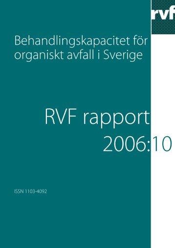 2006:10 Behandlingskapacitet för organiskt avfall i ... - Avfall Sverige
