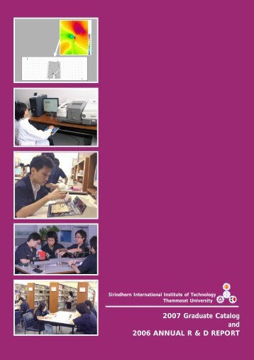 2007 Graduate Catalog and 2006 Annual R & D Report - Sirindhorn ...