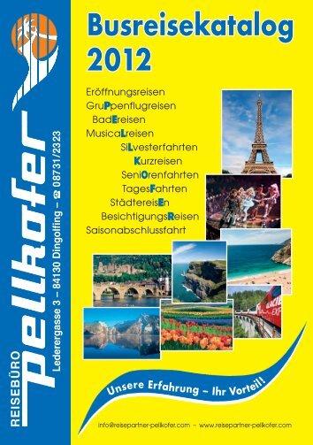Busreisekatalog 2012 - Reisepartner Pellkofer