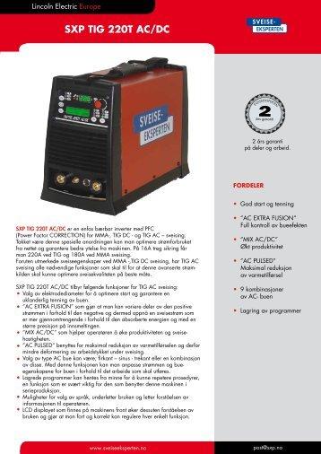 SXP TIG 220T AC DC Salgsblad.pdf - Sveiseeksperten