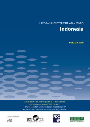 Laporan Industri Keuangan Mikro: Indonesia - Banking with the Poor ...