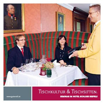 Tischkultur & Tischsitten beim Geschäftsessen - Hotel Schloss Seefels