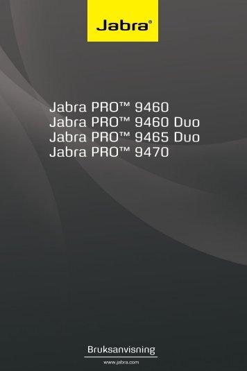 Jabra PRO™ 9460 Jabra PRO™ 9460 Duo Jabra PRO™ 9465 Duo ...