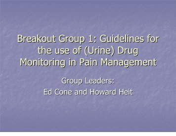 Breakout Group 1: Guidelines for the use of (Urine) Drug Monitoring ...