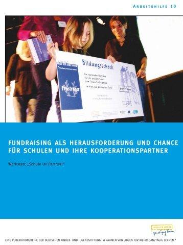 Fundraising als Herausforderung und Chance für ... - Schulengel