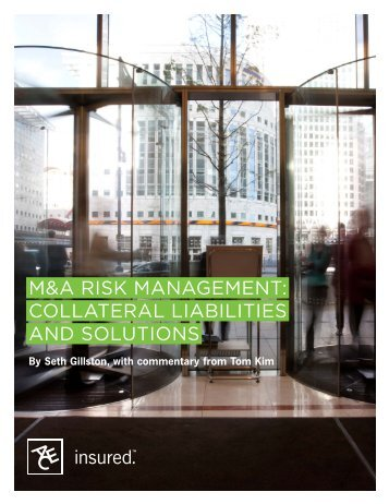 M&A Risk MAnAgeMent: CollAteRAl liAbilities And ... - ACE Group