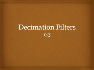 Currently available specifications of Decimation Filters