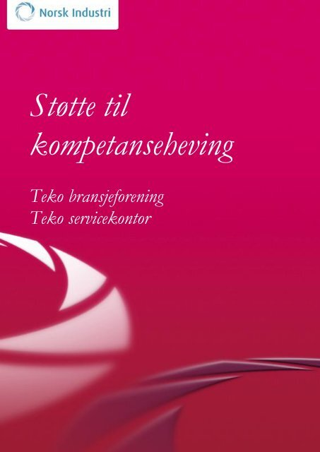 f4e8977f5 Informasjon om støtteordningen - Norsk Industri