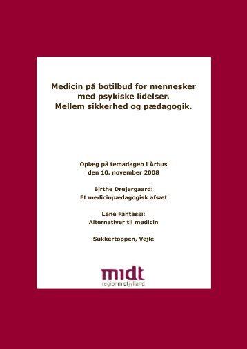 Medicin på botilbud for mennesker med psykiske lidelser. Mellem ...