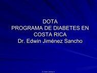 DOTA PROGRAMA DE DIABETES EN COSTA RICA Dr. Edwin ...